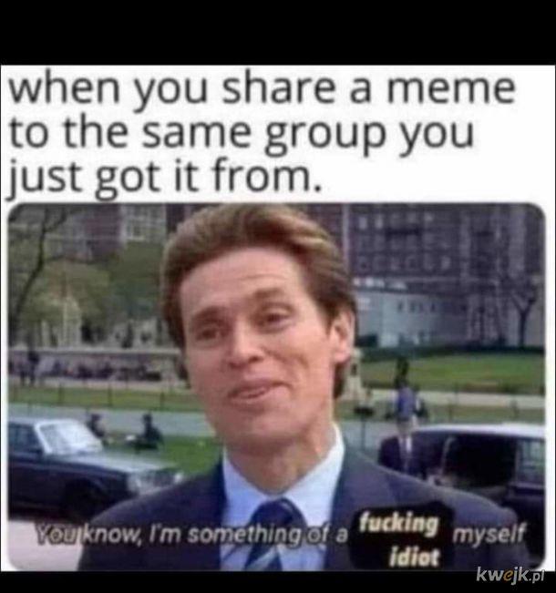 Każdy czasem jest.