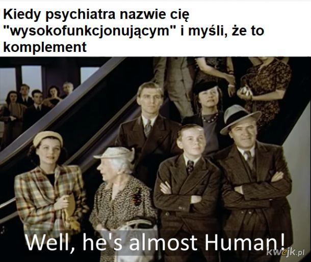 Jestem prawie człowiekiem
