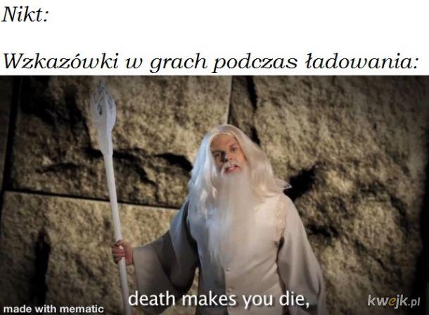 Kiedy umrzesz to umrzesz