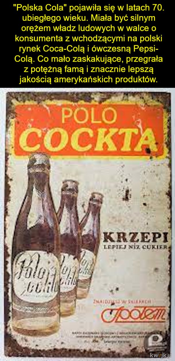Kto pamięta Polo Cockte? Wiesz, że były inne takie wynalazki?