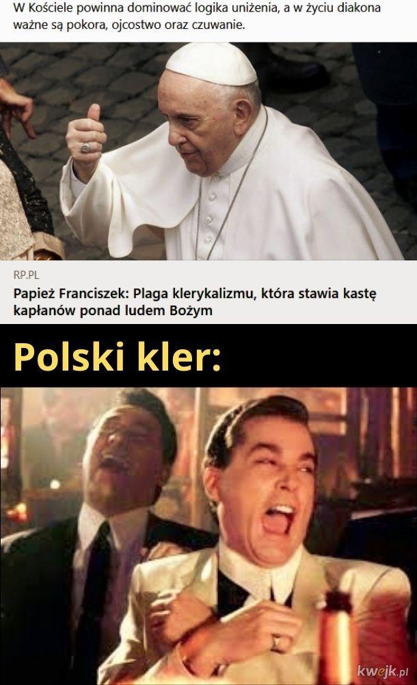 Logika uniżenia. Ależ ten papież ma poczucie humoru!