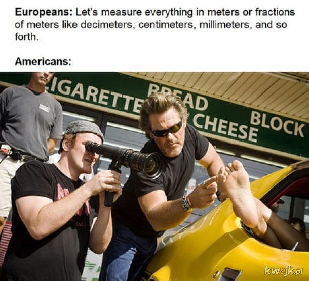 Amerykanie w ogóle są dziwni.