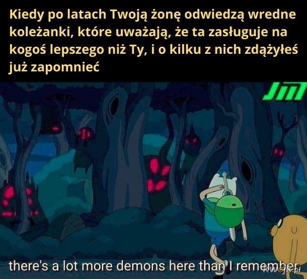 Za dużo tych demonów