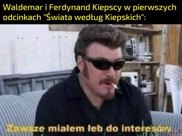 Świat wg Kiepskich