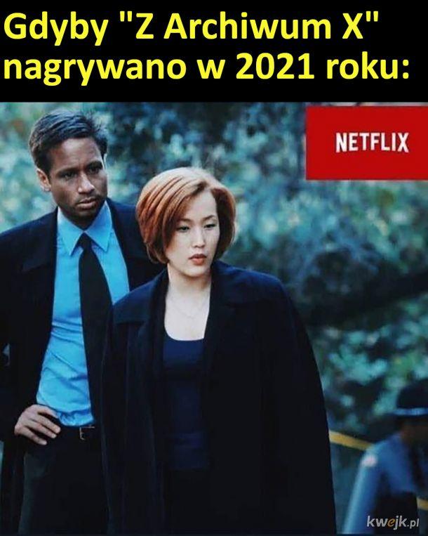 """Gdyby """"Z Archiwum X"""" nagrywano w 2021 roku"""