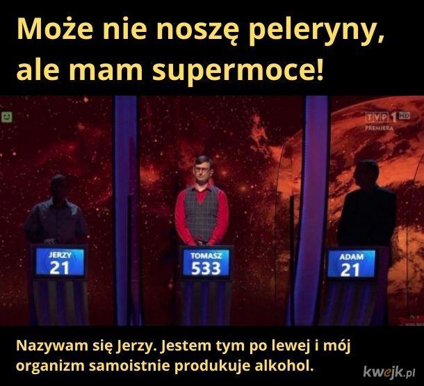 Chciałbym taką supermoc...