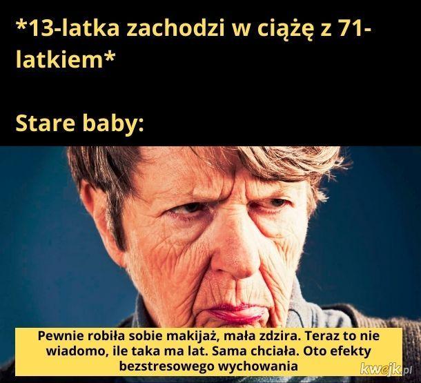 Pierwsza zasada starej baby: To dziecko zawsze jest winne