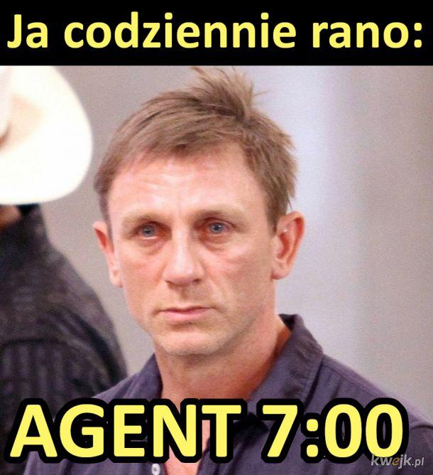 Agent 7:00 :)