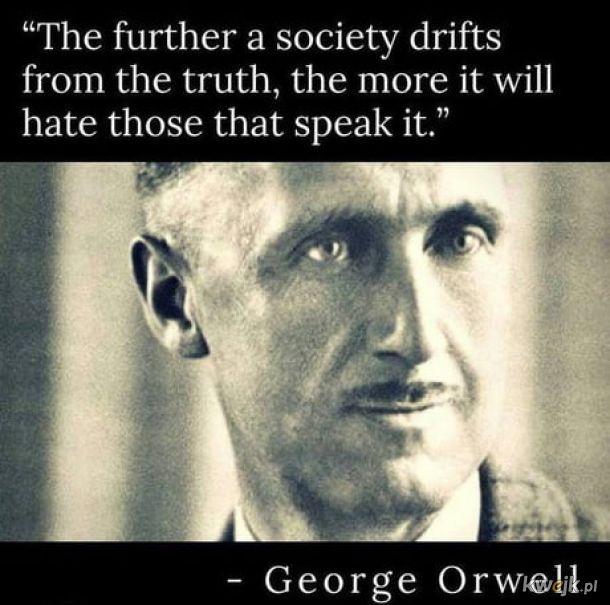 Łatwiej ludzi oszukać niż im Prawdę powiedzieć.