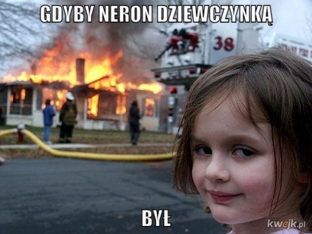 Gdyby Neron był dziewczynką