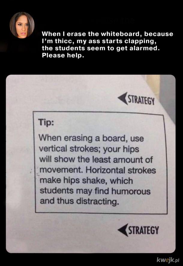 Szkoda, że ja nie miałem nauczycielek z takim problemem.