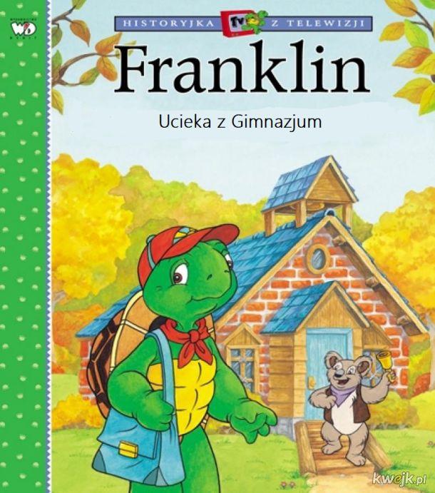 Franklin Ucieka z Gimnazjum
