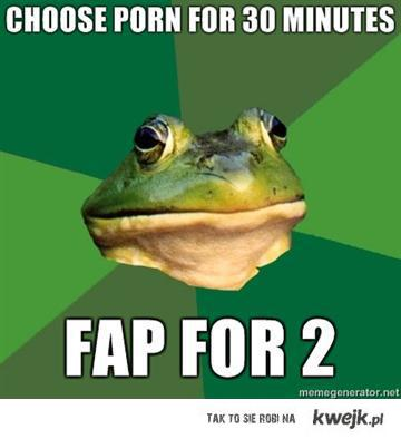 choose porn for 30 minutes