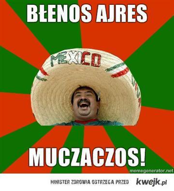 Błenos Aires Muczaczos!