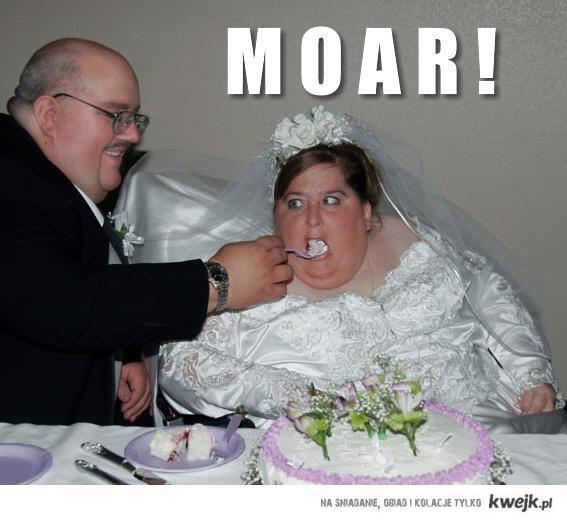 Moar! Moar, and moar!