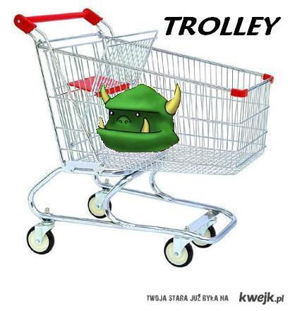 TROLLey (eng. wózek)