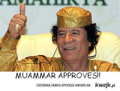 Kadafi approves!