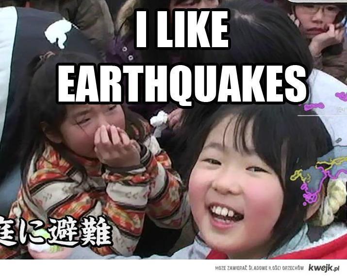 i like quakes