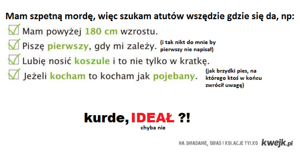 ideał?! it's real.