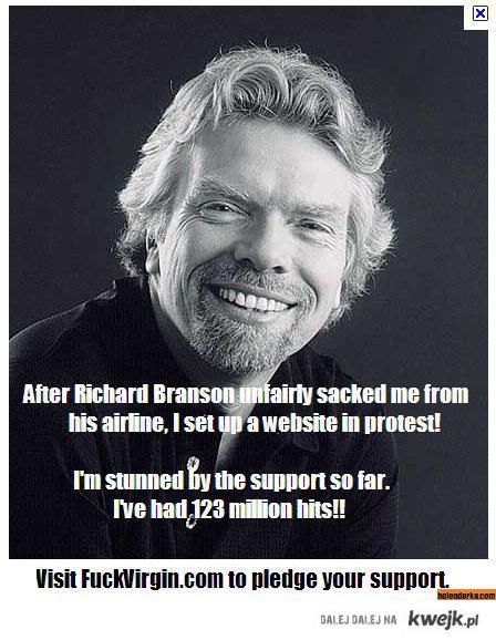 Richard Branson zwolnił mnie z roboty