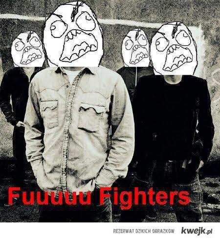 fuuuu fighters