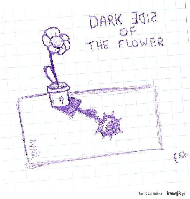 Dark Side Of the flower