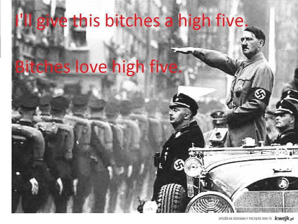 Hitlers high five