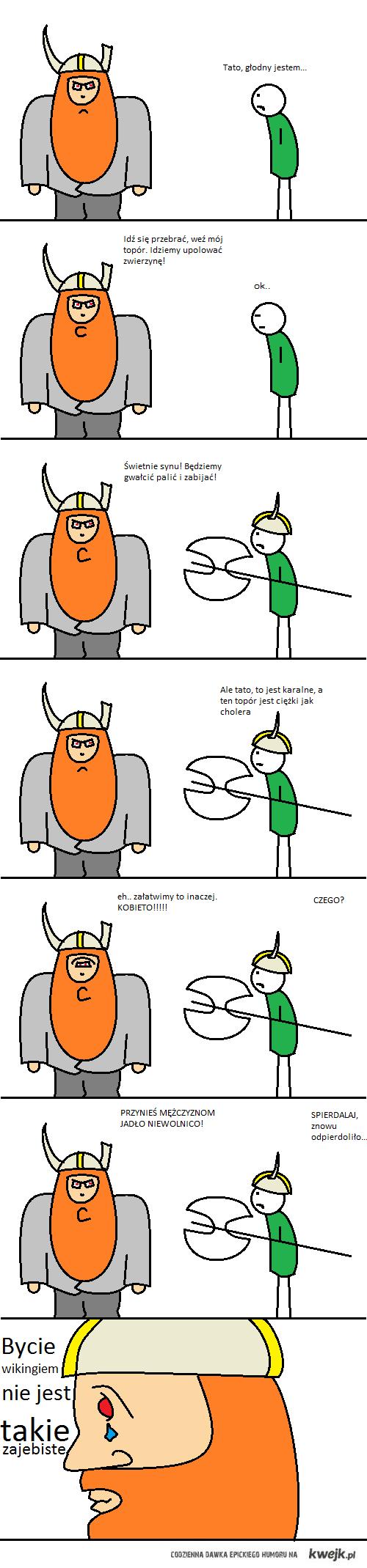 Bycie wikingiem nie jest takie zajebiste