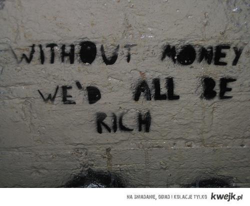 Bez pieniędzy...