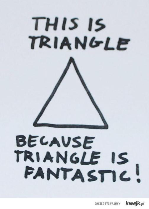 Fantastic Triangle