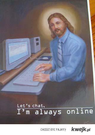 i`m always online