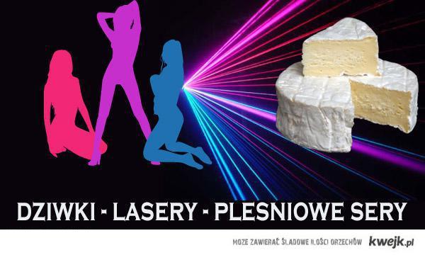 Dziwki, lasery...