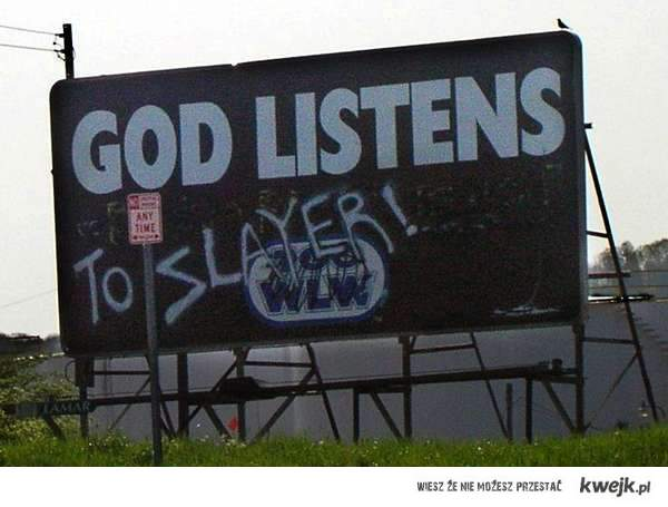 God_Listen TO SLAYER !