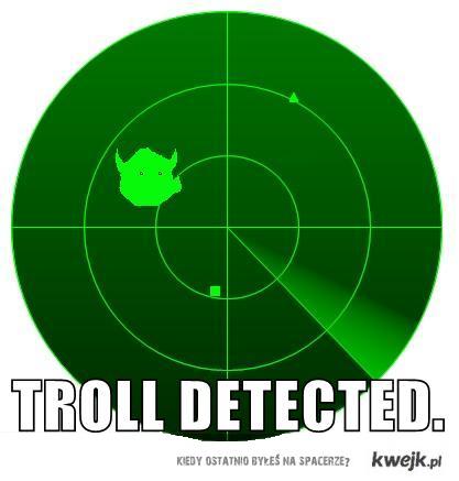 troll detected