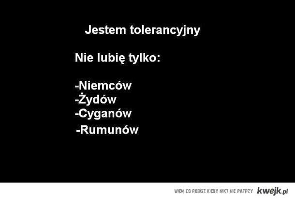 Jestem toleracyjny