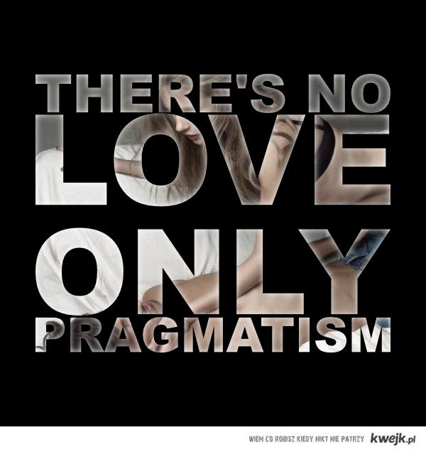 Pragmatism!
