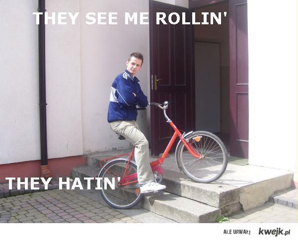 they see me rollin'