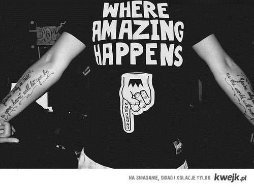 where amazing happens