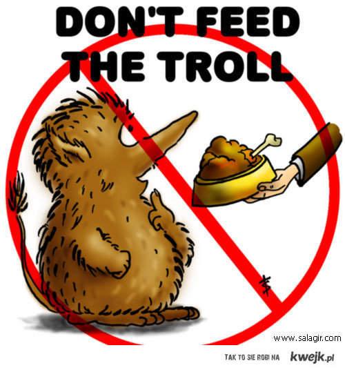 Nie Karm trolla.