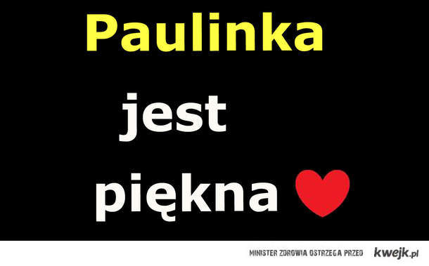 Paulinka :*