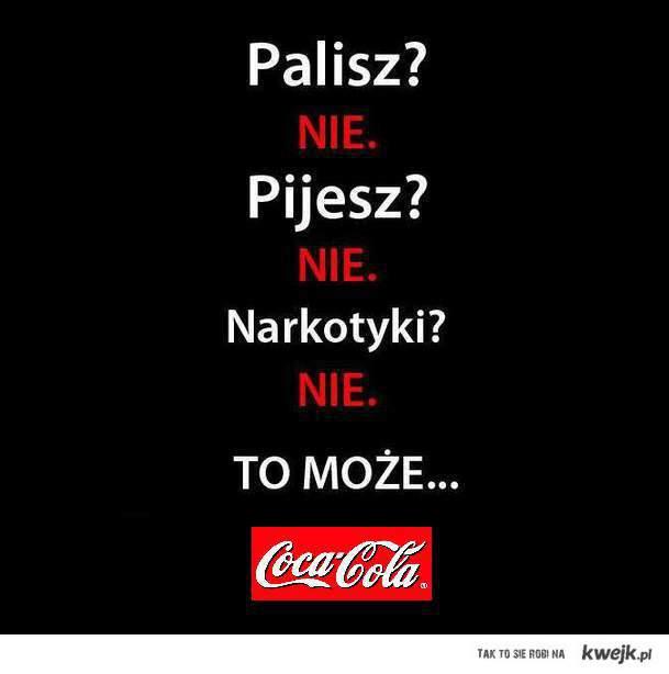 Pijesz?...
