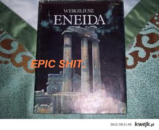 Epic shit Eneida