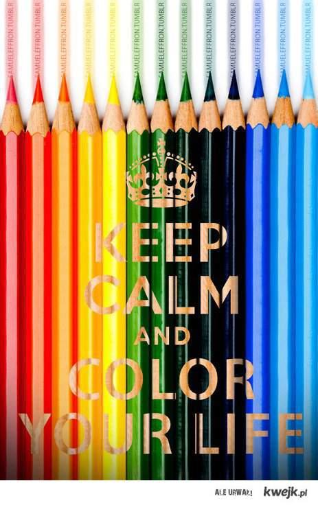 colour ur life <3