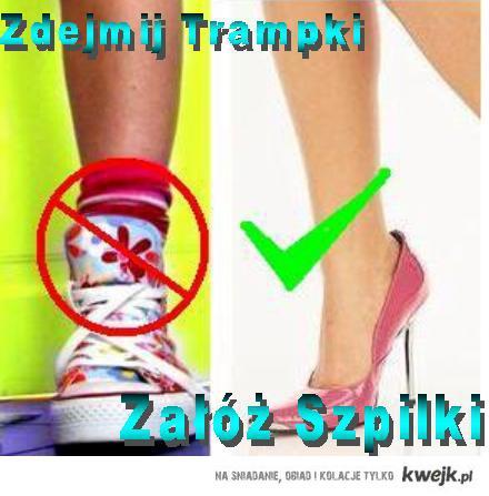 Zdejmij Trampki załóż szpilki (akcja promująca buty na wysokim obcasie)