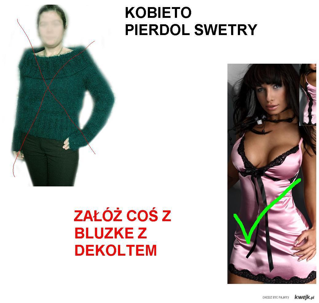 KOBIETO PIERDOL SWETER