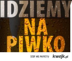 Piwko?
