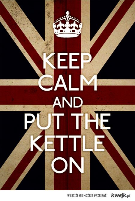 keep calm put the kettle on