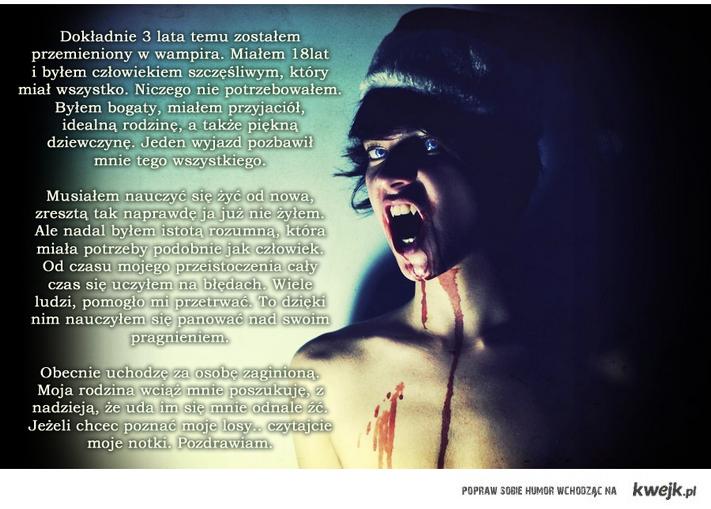 pamiętnik współczesnego wampira, który ma polskie korzenie.. przeczytaj, poznaj go bliżej