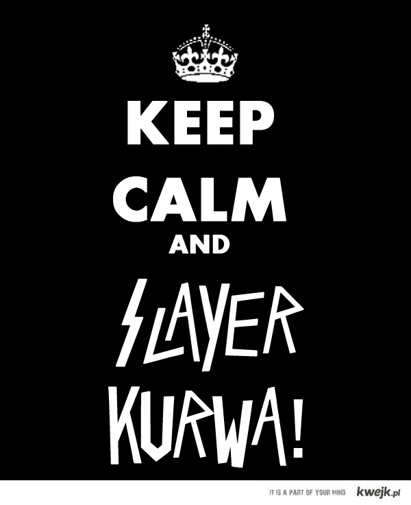 sLAYER NAKURWIAC!