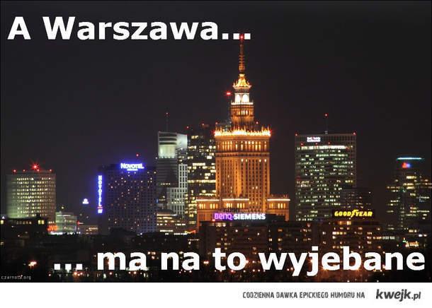 A Warszawa ma na to wyjebane